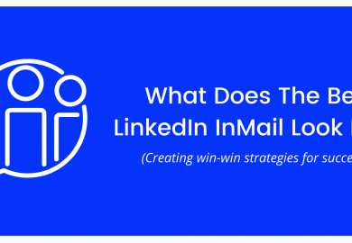 What Does The Best LinkedIn InMail Look Like?
