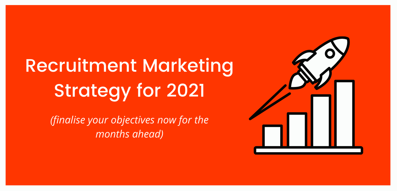 Recruitment Marketing Strategy for 2021
